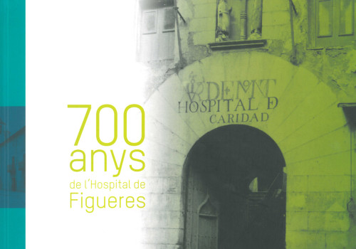 "Editorial Coordination And Writing ""700 Anys De L'Hospital De Figueres"""