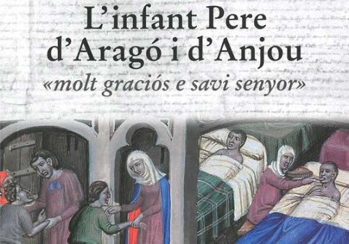 "Collaboration In The Monograph ""L'Infant Pere D'Aragó I De Anjou (Infante Peter Of Aragon And Anjou)"""